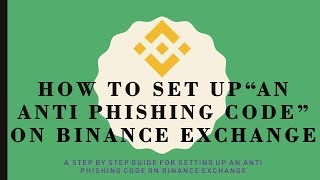 Binance: What is an anti-phishing code and how do you set it up? [ENGLISH]