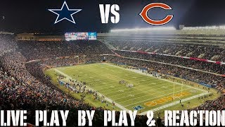 Cowboys vs Bears Live Play by Play & Reaction