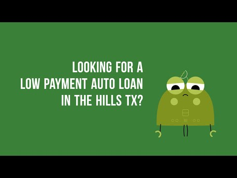 Zero Down Auto Financing in The Hills TX Bad Credit or Good Credit