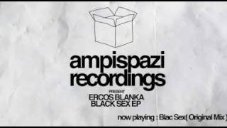 (AMP017) Ercos Blanka - Black Sex EP