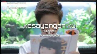 Gambar cover Al Ghazali ft. Chelsea Shania - Kesayanganku OST. Samudra Cinta (Official Music Lyrics Video )