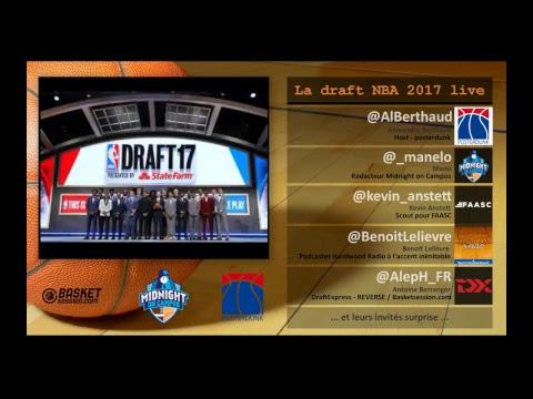 Live NBA Draft 2017 - BasketSession [Français]