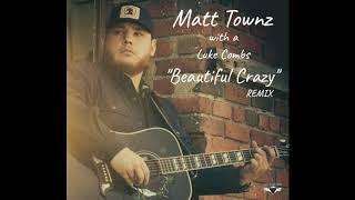 Luke Combs - Beautiful Crazy ( Country Rap Remix) - Matt Townz