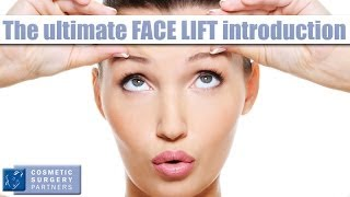 Face Lifts explained by world famous celebrity surgeon