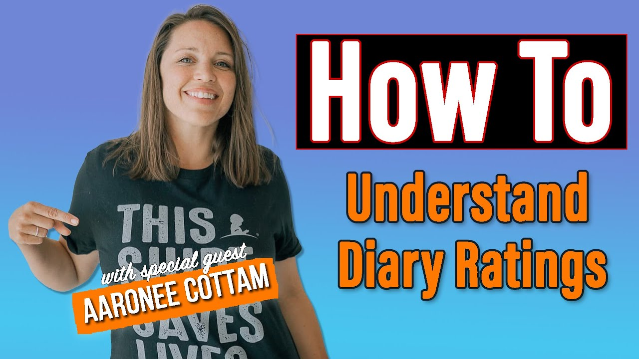 How To Understand Diary Ratings with Aaronee Cottam