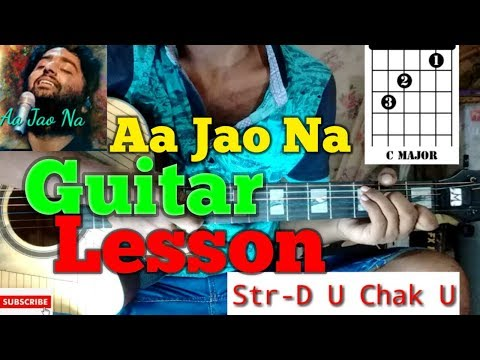 Aa Jao Na   Veere Di Wedding   Arijit Singh-Easy Guitar Chords/Lessons/Tutorial/Guitar Cover..By-Me