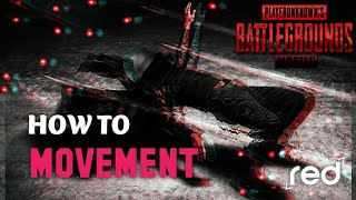 [HOW TO] MOVEMENT | How Do I Play [PUBG MOBILE] Like A PRO PC PLAYER | PRO MOVEMENT GUIDE | RED