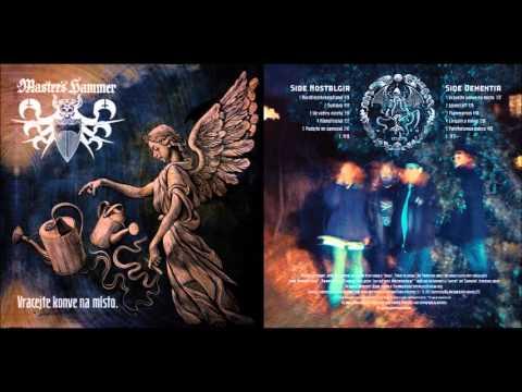 Master's Hammer - Vracejte konve na místo (Full Album)