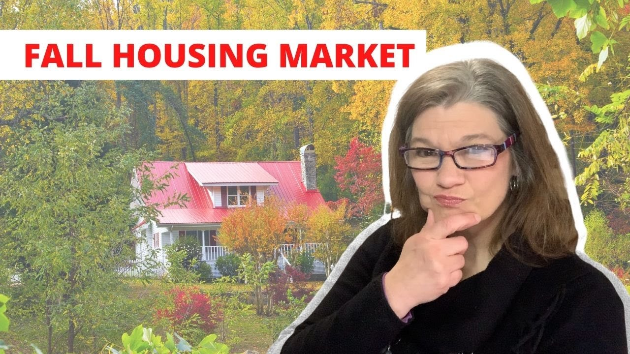What's Up with the Fall Housing Market?