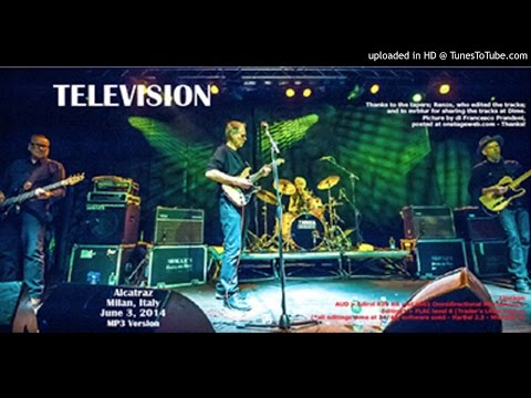 Television - Torn Curtain @ Alcatraz, Milan, 3/6/2014
