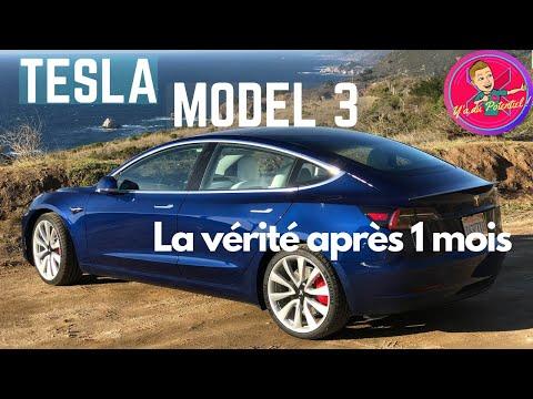 Tesla Model 3 : la vérité après 1 mois !