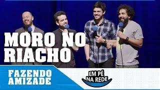 FAZENDO AMIZADE #34 - MORO NO RIACHO