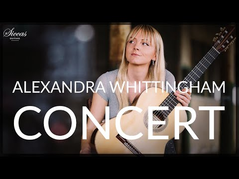 ALEXANDRA WHITTINGHAM - FULL CONCERT - Classical Guitar at Siccas Guitars