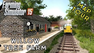 Farming Simulator 2015 | Willow Tree Farm Rebuild | First Look Map Tour!