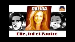 Dalida - Elle, lui et l