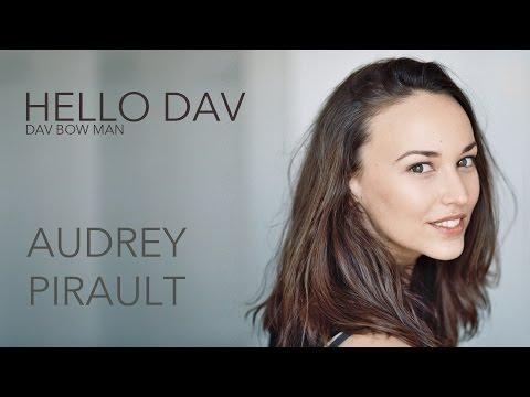 Hello Dav #12 AUDREY PIRAULT - Dav Bow Man