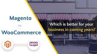 Magento vs Woocommerce: which is better for your business
