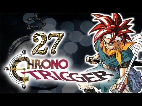CHRONO TRIGGER #27 - Klonbeschaffung mit Fail-Compilation-Charakter [SNES   Blind] - Let's Play