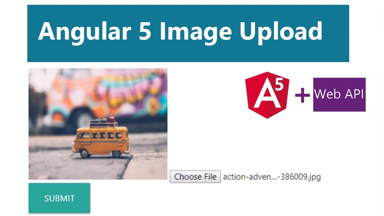 How to Upload Image in Angular 5 With Web API