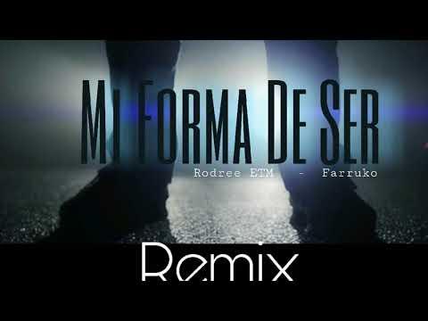 Mi Forma de Ser (Remix) - Rodree ETM ft. Farruko