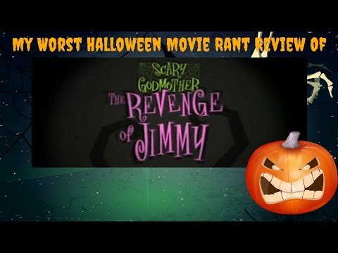 My Worst Halloween Movie Rant Review Of Scary Godmother The Revenge Of Jimmy