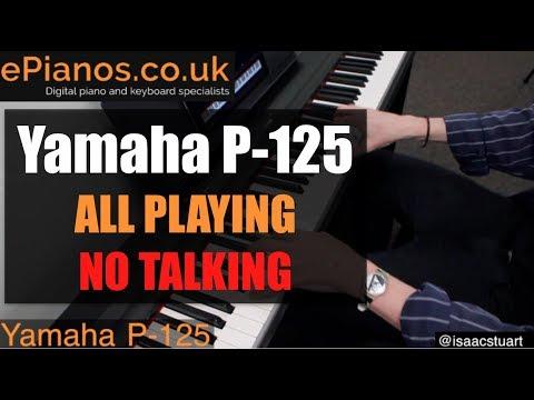 Yamaha P-125 demo ALL PLAYING NO TALKING