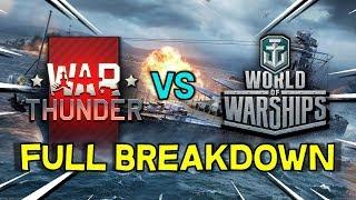 War Thunder vs World of Warships -- Full Breakdown (2019)