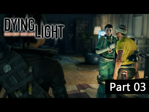 DYING LIGHT | ★ Part 03 Wer ist der Boss ? [HD+ | Uncut] Let's Play Dying Light