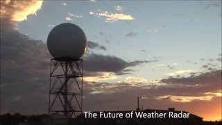 The Future of Weather Radar