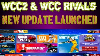 Wcc2 New Update || Wcc Rivals New Update Launched || Wcc2 Latest Update || Wcc Rivals mega Update