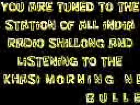 KHASI MORNING NEWS BULLETIN FROM THE STATION OF ALL INDIA RADIO SHILLONG 07.02.2019