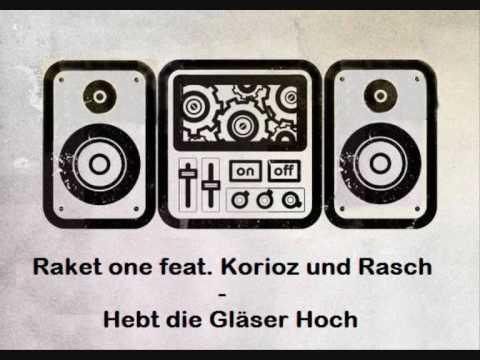 Raket one feat. Kurioz und Rasch - Hebt die Gläser hoch