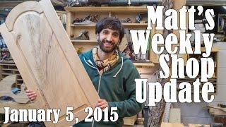 Matt's Weekly Shop Update - Jan 5 2015