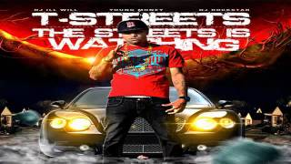 "T-Streets Ft. Lil Wayne "" Love Of My Life (Freestyle) "" (Free To The Streets Is Watching Mixtape)"