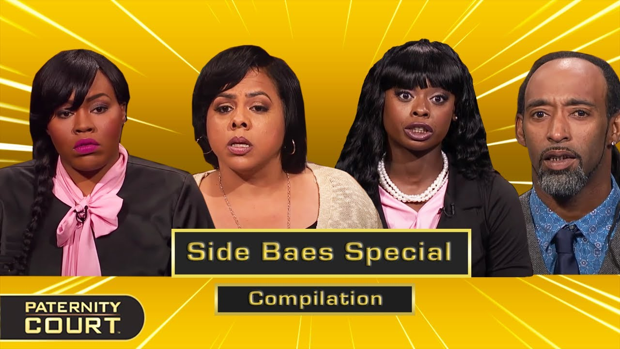 Side Baes Special: Main Baes And Side Baes Face Off In Court (Compilation) | Paternity Court