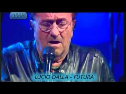 LUCIO DALLA - FUTURA. (LIVE)
