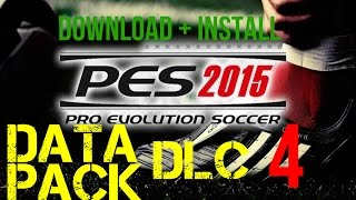 [PES 2015] Data Pack 4 (Dlc 4) : Download and install for PC