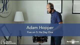 Adam Hopper: Five on 5 / He Dey One