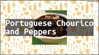 Recipe Portuguese Chourico and Peppers