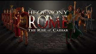 Hegemony Rome: The Rise of Caesar Gameplay (PC HD)