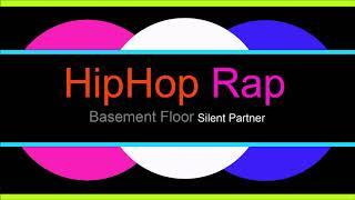♫ Hip Hop, Rap Müzik, Basement Floor, Silent Partner, Hip Hop, Rap Music, Rap Şarkılar