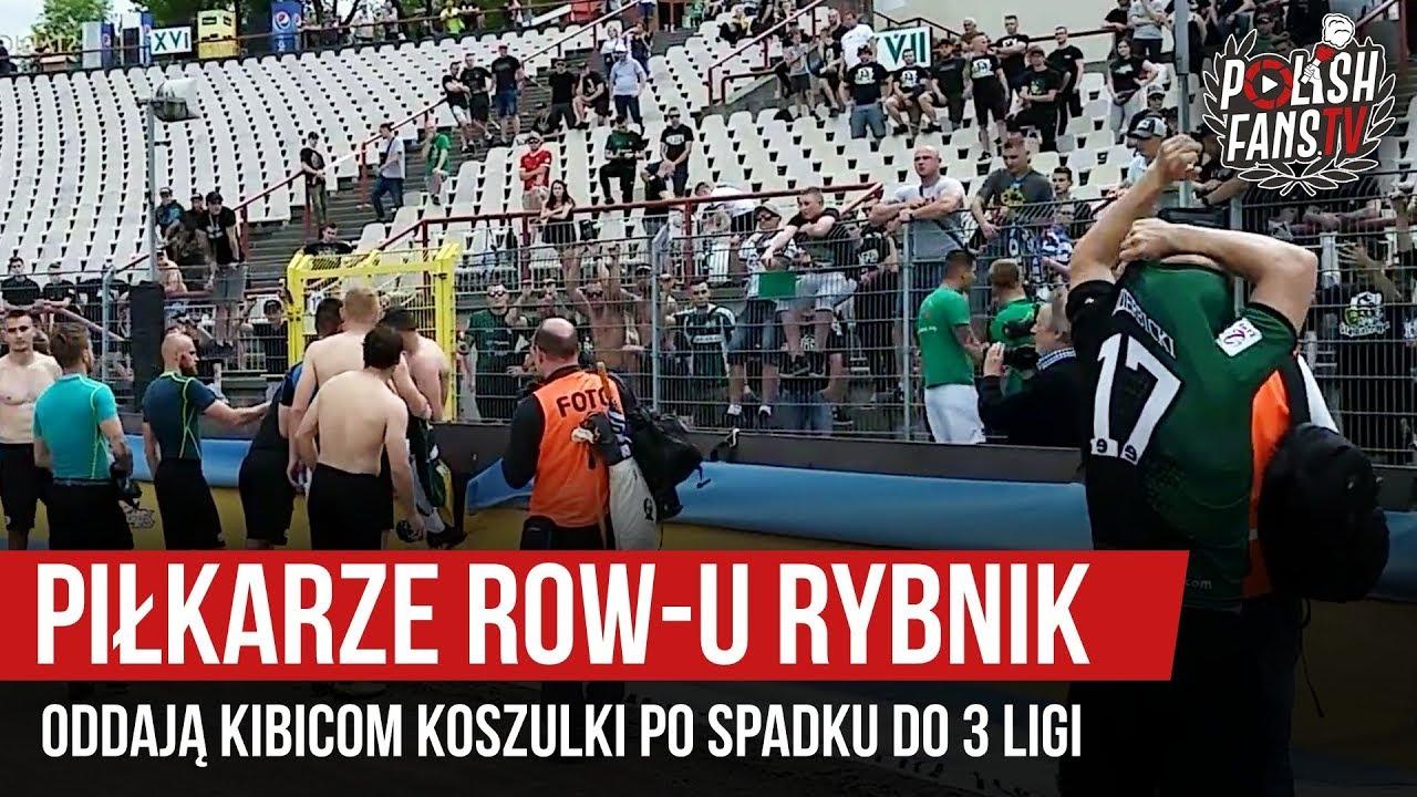 256e06767ea98e Piłkarze ROW-u Rybnik oddają kibicom koszulki po spadku do 3 ligi  (19.05.2019 r.) – PolishFans.TV