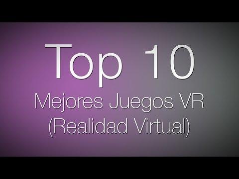 Top 10 Mejores Juegos VR (Realidad Virtual)