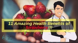 11 Amazing Health Benefits of Strawberry! || Health Tips and Service.