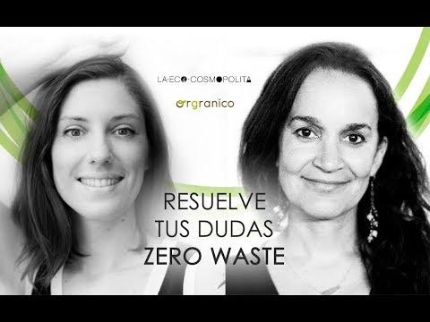DIRECTO - Q&A SOBRE ZERO WASTE CON LA ECOCOSMOPOLITA | RESIDUO CERO | ORGRANICO