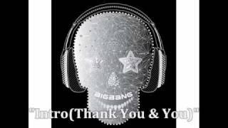 [MP3 DOWNLOAD] Big Bang- Intro (Thank You & You) w/ Romanized & English Lyrics