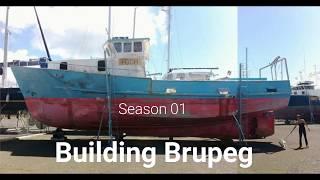 Season 01 - Building Brupeg