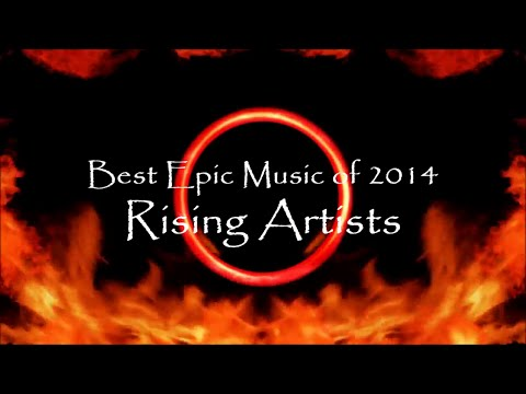 3 Hours | The Best Epic Music Of 2014 | Vol.2 Rising Artists