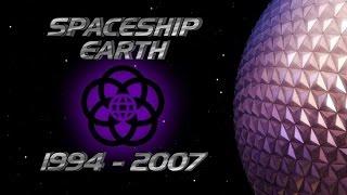 Spaceship Earth (1994-2007)
