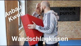 Wandschlagkissen Kwon Anbau Anleitung! One Two Punch Handwerk Einsatz.